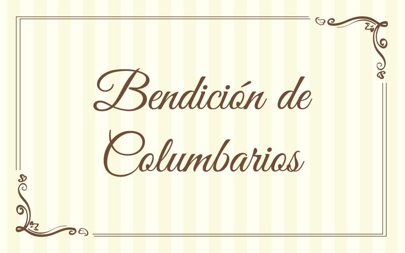 Bendición de Columbarios